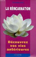 La Réincarnation Découvrez Vos Vies Antérieures - Chanez Pierre-Olivier - 2000 - Esotérisme