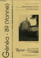 Généa 89 ( Yonne) N°145, Javier Février Mars 2015 : Bierry Les Belles Fontaines- La Famille Bourgoin - Collectif - 2015 - Otras Revistas