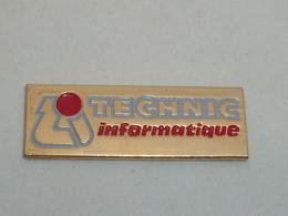 Pin's TECHNIC INFORMATIQUE - Informatica