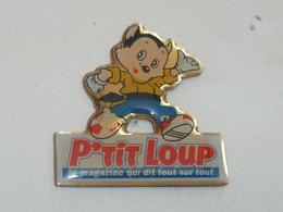Pin's MAGAZINE P'TIT LOUP - Mass Media