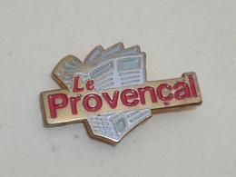 Pin's JOURNAL LE PROVENCAL - Mass Media