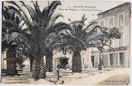 STE MAXIME - Place Des Palmiers - Hotel Du Commerce - Sainte-Maxime