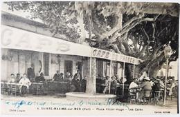 STE MAXIME - Place Victor Hugo - Les Cafés - Sainte-Maxime