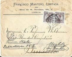 PORTUGAL LETTRE A ENTETE FRANCISCO MANTERO LIMITADA LISBOA 1910, POUR L ALLEMAGNE ET BRUXELLES BELGIQUIE ( ARRIVEE ) - Covers & Documents