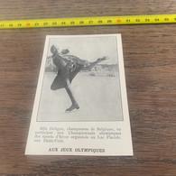 1932 PATI1 Mlle Deligne Championne De Patinage Artistique De Belgique Aux JO Jeux Olympiques Sur Le Lac Placide - Zonder Classificatie
