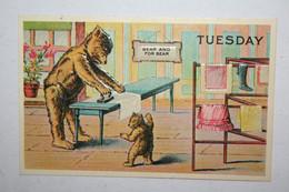 Ours Humanisés - Tuesday  ( Carte Gaufrée - Replica Of Antique Original ) - Bears