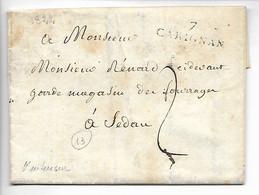 CARIGNAN Ardennes Marque 7 CARIGNAN 30x9 Pour SEDAN Pli Maire De Carignan Chevalier De L'Ordre Royal Et Militai     ...G - 1801-1848: Precursors XIX