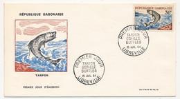 GABON - FDC - 30F Tarpon - Libreville - 15 Juillet 1964 - Gabon (1960-...)