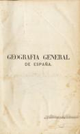 1862. GEOGRAFIA GENERAL DE ESPAÑA DICCIONARIO GENERAL DE TODOS LOS PUEBLOS. Biblioteca Ilustrada De Gaspar Y Roig. Madri - Unclassified
