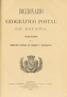 1880. Diccionario Geográfico Postal De España. MAGNIFICO Y MUY UTIL PARA EL ESTUDIO DE LA HISTORIA POSTAL. Edición 1880. - Unclassified