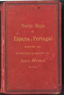 1894. NUEVO MAPA DE ESPAÑA Y PORTUGAL. Publicado Por El Instituto Geográfico De Justo Perthes Gotha. Alemania, 1894. (er - Unclassified