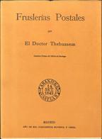 1895. FRUSLERIAS POSTALES. Dr. Thebussen. Medina Sidonia, 1895. (reimpresión) - Unclassified