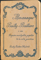 (1914ca). ALMANAQUE BAYLLY- BAILLERE, PEQUEÑA ENCICLOPEDIA POPULAR DE LA VIDA PRACTICA. Dos Almanaques Con Alguna Notici - Unclassified