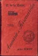 1916. ANUARIO DE FERROCARRILES. E.de La Torre. Madrid, 1916. (precioso Libro Que Aporta Mucha Información, Ideal Para Es - Unclassified