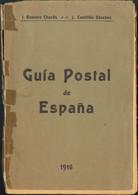 1916. GUIA POSTAL DE ESPAÑA. Romero Chacón Y J.Castillón Sánchez. Olot, 1916. (erosiones) - Unclassified