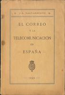 1920. EL CORREO Y LA TELECOMUNICACION EN ESPAÑA. J.A. Galvarriato. Madrid, 1920. - Unclassified