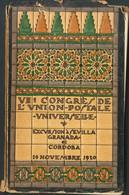 1920. VII CONGRES DE L'UNION POSTALE UNIVERSELLE, EXCURSION A SEVILLA, GRANADA ET CORDOBA (incluye Planos De Dichas Ciud - Unclassified