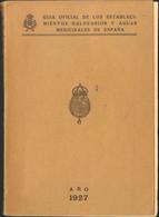 1927. GUIA OFICIAL DE LOS ESTABLECIMIENTOS BALNEARIOS Y AGUAS MEDICINALES DE ESPAÑA. Barcelona, 1927.  (precioso Libro Q - Unclassified