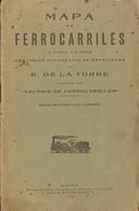1928. MAPA DE FERROCARRILES A CINCO COLORES CON INDICE ALFABETICO DE ESTACIONES. E. De La Torre. Madrid, 1928. - Unclassified