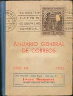 1936. ANUARIO GENERAL DE CORREOS. Julián Reizábal Guanter. Madrid, 1936. (edición De Especial Interés Por Corresponder A - Unclassified