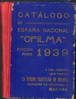 1938. CATALOGO DE LOS SELLOS DE CORREOS EMITIDOS DESDE EL 17 DE JULIO 1936. Catálogo Ofilma. Málaga, 1938. (ejemplar Fat - Unclassified