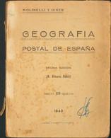 1940. GEOGRAFIA POSTAL DE ESPAÑA. A.Alvarez Rubio. Décima Edición. Valencia, 1940. (volumen Fatigado) - Unclassified