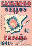 1941. CATALOGO SELLOS DE ESPAÑA 1941 (facsímil). Ricardo Lama. Barcelona, 1941. - Unclassified