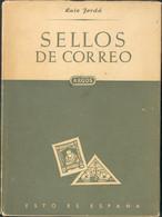 1950. SELLOS DE CORREOS. Luis Jorda. Editorial Argos. Barcelona, 1950. - Unclassified
