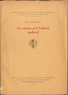 1954. LOS CORREOS DE LA VALENCIA MEDIEVAL. José Toledo Girau. Diputación Provincial De Valencia, 1954. - Unclassified