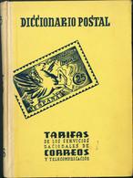 1956. DICCIONARIO POSTAL TARIFAS DE LOS SERVICIOS NACIONALES DE CORREOS. Graciniano Gómez Alonso. Barcelona, 1956. - Unclassified