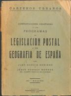 1959. CONTESTACIONES ADAPTADAS A LOS PROGRAMAS DE LEGISLACION POSTAL Y DE GEOGRAFIA DE ESPAÑA. Juan García Soriano Y Jes - Unclassified