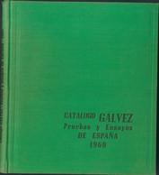 1960. CATALOGO GALVEZ PRUEBAS Y ENSAYOS DE ESPAÑA. Manuel Gálvez Rodríguez. Madrid, 1960. - Unclassified