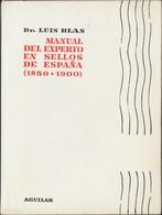 1960. MANUAL DEL EXPERTO EN SELLOS DE ESPAÑA (1850-1900). Dr. Luis Blas. Edita Aguilar. Madrid, 1960. - Unclassified