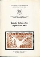 1962. ESTUDIO DE LOS SELLOS URGENTES DE 1937. Guillermo Peyró Madroñal E Isidro Payá Noguera. XVII Volumen De La Revista - Unclassified