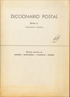 1964. DICCIONARIO POSTAL (MADRID, BARCELONA, VALENCIA, BILBAO). Edición Quinta. Barcelona, 1964. - Unclassified