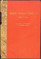 1967. MARCAS POSTALES ESPAÑOLAS SIGLO XVIII. P.Koechlin-Schwartz. París, 1967. - Unclassified