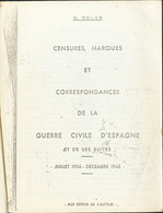 1969. Dos Volúmenes CENSURES, MARQUES ET CORRESPONDANCES DE LA GUERRE CIVILE D'ESPAGNE ET DE SES SUITES (JUILLET 1936-DE - Unclassified