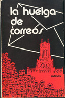 1976. LA HUELGA DE CORREOS. Moisés Sánchez Jiménez. Valencia, 1976. - Unclassified