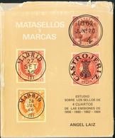 1976. MATASELLOS Y MARCAS. ESTUDIO SOBRE LOS SELLOS DE 4 CUARTOS 1856-1864. Angel Láiz. Madrid, 1976. (incluye La Reprod - Unclassified