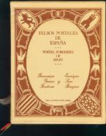 1977. FALSOS POSTALES DE ESPAÑA. Francisco Graus Y Enrique Soro. Edita Filatelia Pedro Monge. Barcelona, 1977. (se Inclu - Unclassified