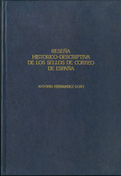 1981. RESEÑA HISTORICO-DESCRIPTIVA DE LOS SELLOS DE CORREO DE ESPAÑA. Antonio Fernandez Duro. Reedición, 1981. - Unclassified