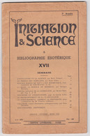 INITIATION & SCIENCE ET BIBLIOGRAPHIE ESOTERIQUE 1952 - Esotérisme