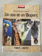 ZOO DOUE LA FONTAINE. 2011.30X23CM. 50PAGES. - Sonstige