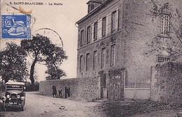 SAINT BRANCHER                      LA MAIRIE.  AUTO PEUGEOT - Sonstige Gemeinden