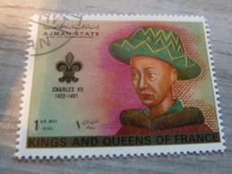 AJMAN - Trucial States - Charles VII - Kings And Queens Of France - 1riyal - Air Mail - Oblitéré -  Année 1972 - - Ajman