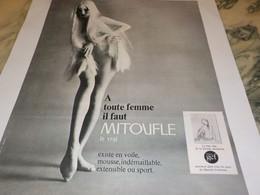 ANCIENNE   PUBLICITE A TOUTE LES FEMME IL FAUT MITOUFLE LE VRAI 1968 - Other