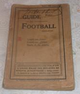 """TRES ANCIEN """" GUIDE DU FOOTBALL """" 1908 - Voir Les 10 Scans ! - Books"""
