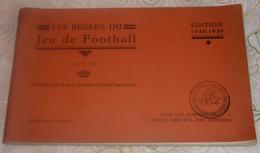 """ANCIENNE EDITION 1938 - 1939 """" LES REGLES DU JEU DE FOOTBALL """" Voir Les 7 Scans ! - Books"""