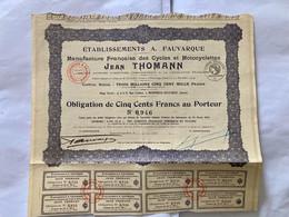 Éts  A. FAUVARQUE  Manufacture Française Des Cycles Et Motocyclettes  Jean THOMANN ----- Obligation  De 500 Frs - Non Classificati