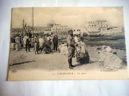 CPA MAROC CASABLANCA LES QUAIS - Casablanca